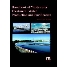 HANDBOOK OF WASTEWATER TREATMENT: WATER PRODUCTION AND PURIFICATION