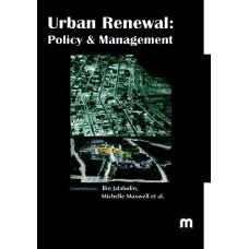 URBAN RENEWAL: POLICY & MANAGEMENT