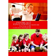Physical Education: Teaching and Curriculum Strategies