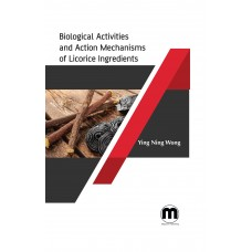 Biological Activities and Action Mechanisms of Licorice Ingredients