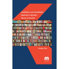 Qualitative and Quantitative Methods in Libraries: Theory & Practice