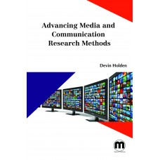 Advancing Media and Communication Research Methods