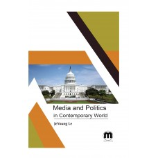 Media and Politics in contemporary world