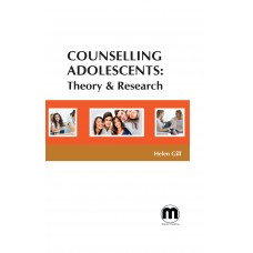 Counselling Adolescents: Theory & Research