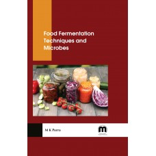 Food Fermentation Techniques and Microbes