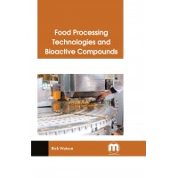 Food Processing Technologies and Bioactive Compounds