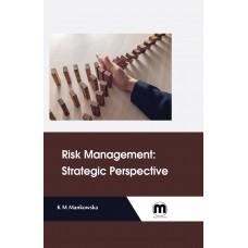 Risk Management: Strategic Perspective