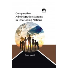Comparative Administrative Systems in Developing Nations