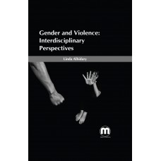 Gender and Violence: Interdisciplinary Perspectives