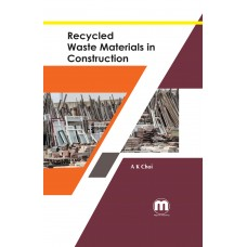 Recycled Waste Materials in  Construction