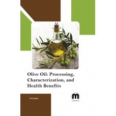 Olive Oil: Processing, Characterization, and Health Benefits