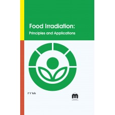 Food Irradiation: Principles and Applications
