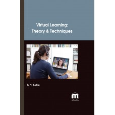 Virtual Learning: Theory & Techniques