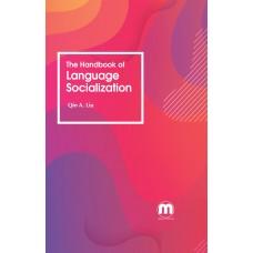 The Handbook ofLanguageSocialization