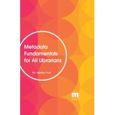 Metadata Fundamentals for All Librarians