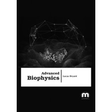 Advanced Biophysics