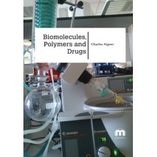 Biomolecules, Polymers and Drugs