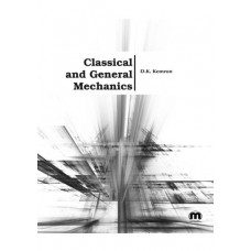Classical and General Mechanics