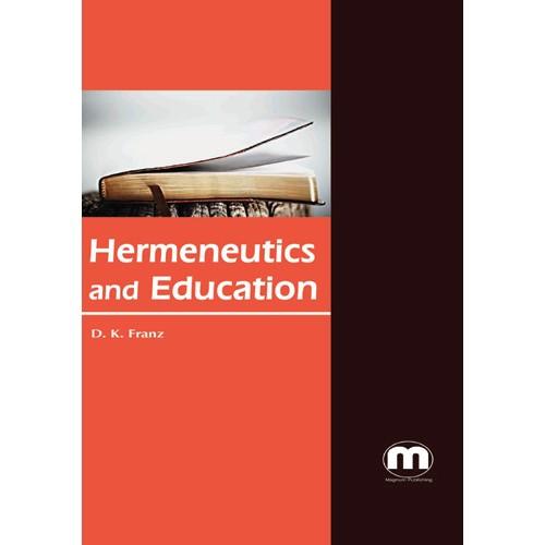 hermeneutics essay Essays on biblical interpretation the concept of religious freedom has philosophical respectability only through a hermeneutics of hope based on the eschatology of the kerygma and the resurrection.