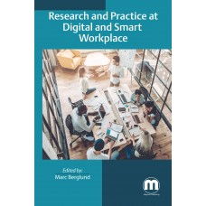 Research and Practice at Digital and Smart Workplace