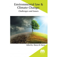 Environmental law & Climate change: Challenges and Issues