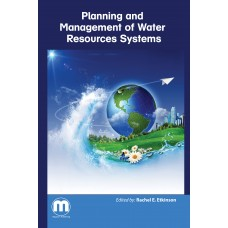 Planning and Management of Water Resources Systems