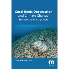 Coral Reefs Destruction and Climate Change: Science and Management