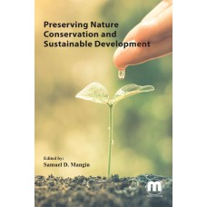 Preserving Nature Conservation and Sustainable Development