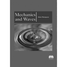 Mechanics and Waves