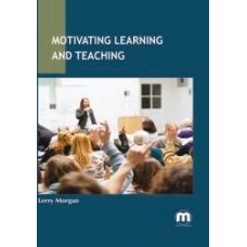 Motivating Learning and Teaching
