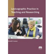 Lexicographic Practice in Teaching and Researching