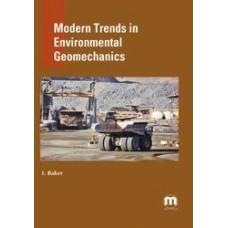 Modern Trends in Environmental Geomechanics