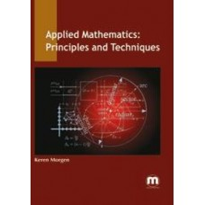 Applied Mathematics: Principles and Techniques