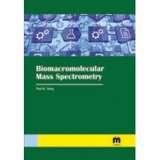 Biomacromolecular Mass Spectrometry
