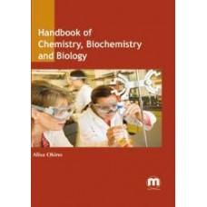 Handbook of Chemistry, Biochemistry and Biology