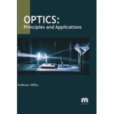 Optics: Principles and Applications