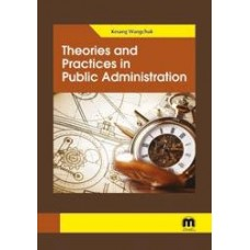 Theories and Practices in Public Administration