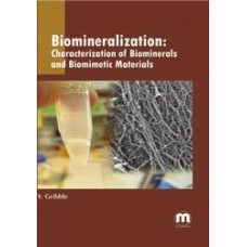 Biomineralization: Characterization of Biominerals and Biomimetic Materials