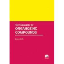 The Chemistry of Organozinc Compounds