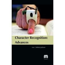 CHARACTER RECOGNITION: ADVANCES