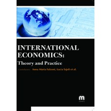 INTERNATIONAL ECONOMICS: THEORY AND PRACTICE
