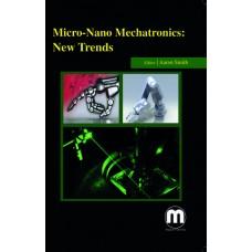 MICRO-NANO MECHATRONICS: NEW TRENDS