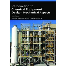 INTRODUCTION TO CHEMICAL EQUIPMENT DESIGN: MECHANICAL ASPECTS