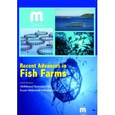 RECENT ADVANCES IN FISH FARMS