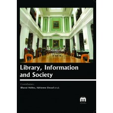 LIBRARY, INFORMATION AND SOCIETY