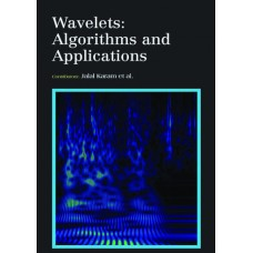 WAVELETS: ALGORITHMS AND APPLICATIONS