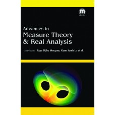ADVANCES IN MEASURE THEORY & REAL ANALYSIS
