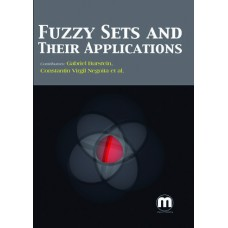 FUZZY SETS AND THEIR APPLICATIONS