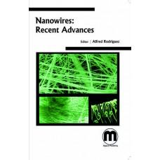 NANOWIRES: RECENT ADVANCES