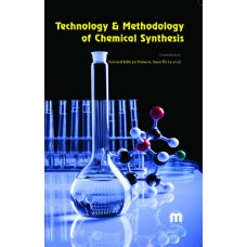 TECHNOLOGY & METHODOLOGY OF CHEMICAL SYNTHESIS